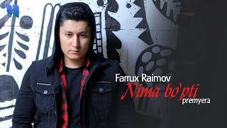 Farrux Raimov - Nima bo
