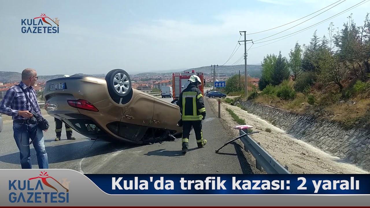 Kula'da trafik kazası; 2 yaralı