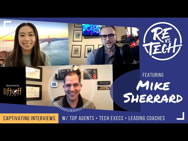 Real Estate Vs Tech with Mike Sherrard! Episode 011