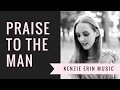 Download Praise to the Man - Original Piano Arrangement MP3 song and Music Video