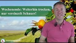 Wochenende: Weiterhin trocken, nur vereinzelt Schauer!