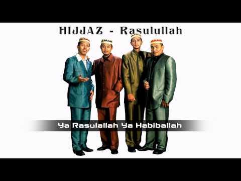 HIJJAZ - Untukmu Rasulullah (lirik) ᴴᴰ