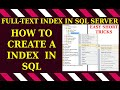 SQL Server Creating a Full-Text Index | Full-Text Search in SQL Server 2016 - practical introduction