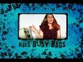Whats In My Kids Busy Bags?