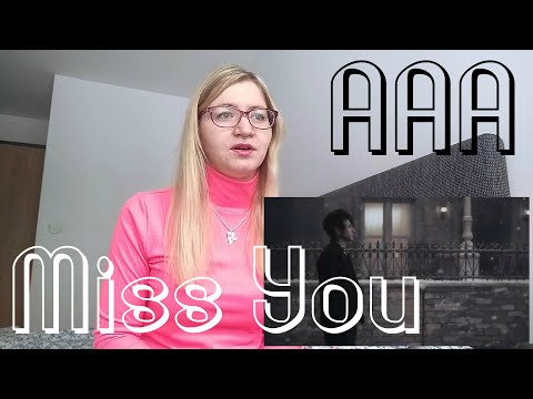 AAA - Miss you |MV Reaction|