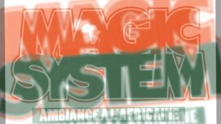 Download Magic System - Ambiance a l'Africaine MP3 song and Music Video