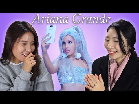 KOREAN GIRLS REACT TO ARIANA GRANDE - FOCUS