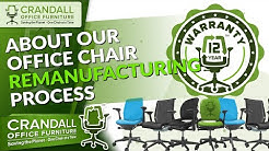 Crandall Office Furniture's Office Chair Remanufacturing Process
