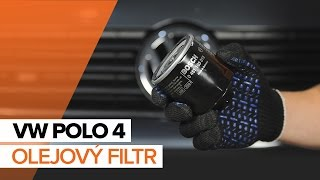 Instalace Olejovy filtr VW POLO: video příručky