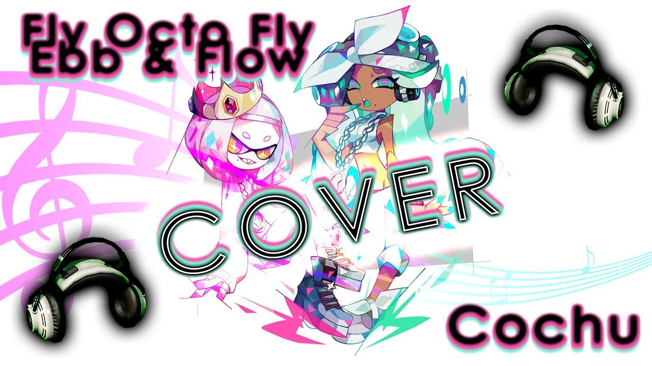 Roblox Custom Song Id Calamari Inkantation Cover Fly Octo Fly Ebb Flow Octo Splatoon 2 Octo Expansion Youtube