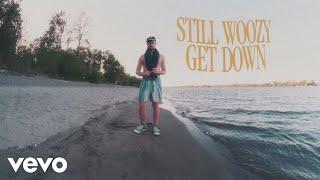 Still Woozy - Get Down (Lyric Video)