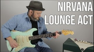 "How to Play ""Lounge Act"" by Nirvana on Guitar - Guitar Lesson"
