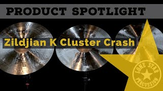 Zildjian K Cluster Crash Cymbals
