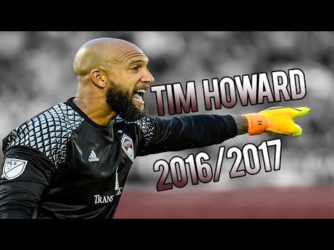 Tim Howard 2016/2017 ● HD