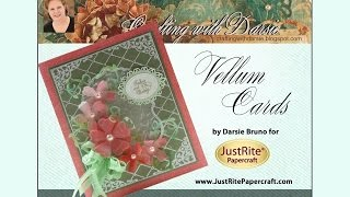 JustRite Papercraft Vellum Cards by Darsie Bruno