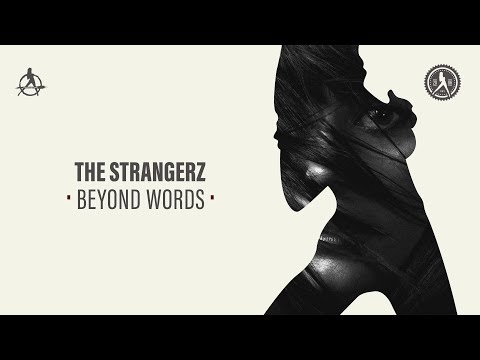 The Strangerz - Beyond Words (Official Audio)