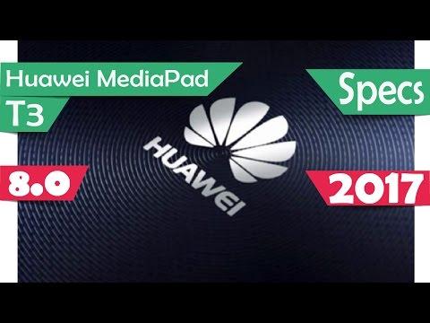 Huawei MediaPad T3 8.0 - Specs 2017
