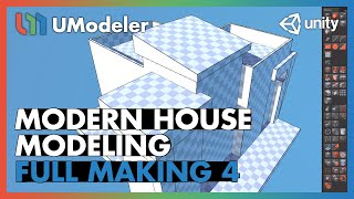 Modern House 4/11 - UModeler Tutorial