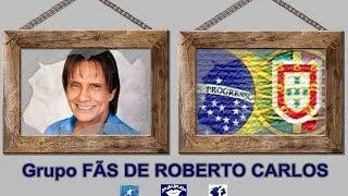 Grupo Fãs de Roberto Carlos (Facebook) - Homenagem ao Rei - 1