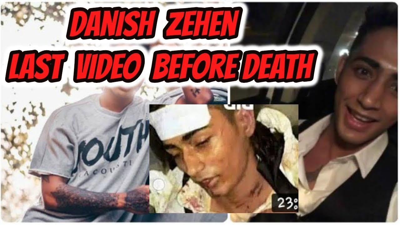 Danish Zehen Last Video Before Death Danish Zehen Died Youtubers