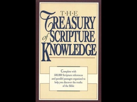 Instruction On How To Use The Treasury Of Scripture Knowledge Bible