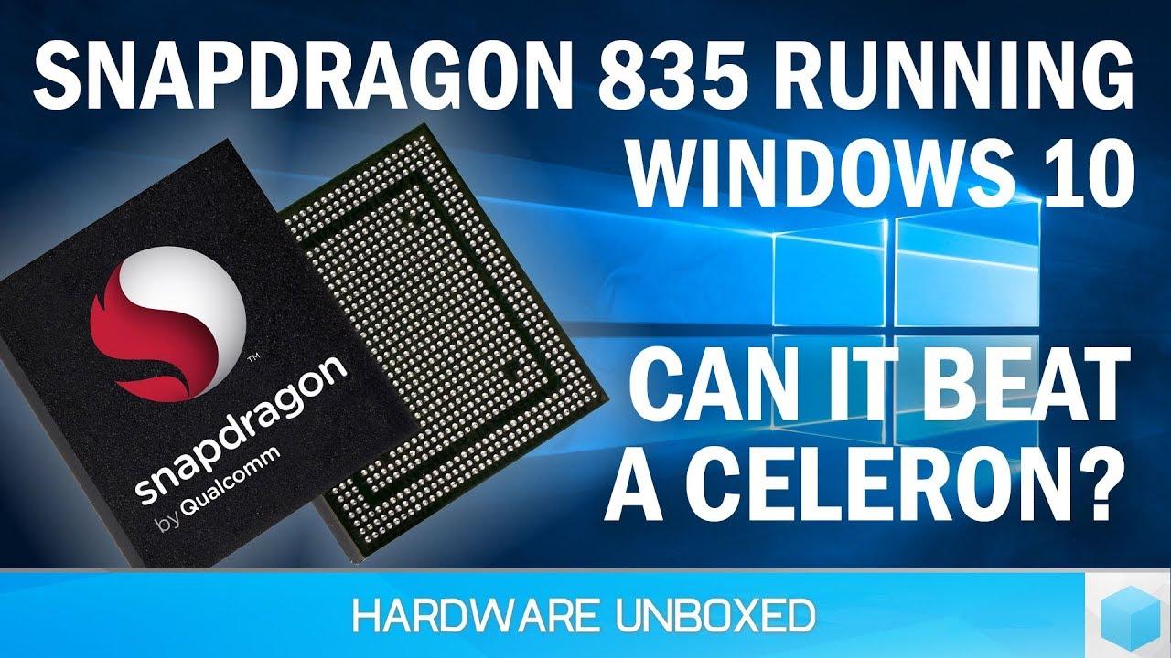 Snapdragon 835 vs  Celeron N3450: Windows on ARM Benchmarked