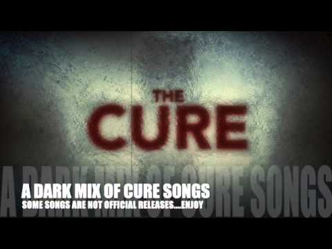 The Cure a Dark/Mood Set :: A mix released and non released songs
