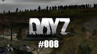 DayZ Standalone #008 - Beste folge ever [HD] - Let´s Play DayZ