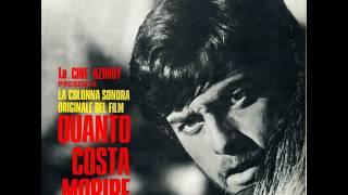 Quanto Costa Morire – Ballad For A Bandido • Francesco De Masi