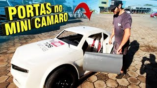 COLOCAMOS PORTAS no MINI CAMARO 600 de DRIFT