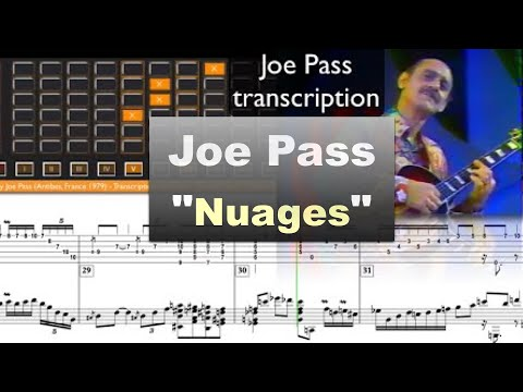 "Joe Pass ""Nuages"" (Antibes, France 1979) - jazz guitar solo transcription video by Gilles Rea"
