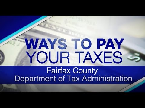 Ways to Pay Your Fairfax County Taxes