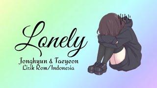 "Jonghyun (종현) - Lonely (feat. Taeyeon (태연)) ""Sub Indo' [Color Coded Lyrics Rom/Indonesia]"