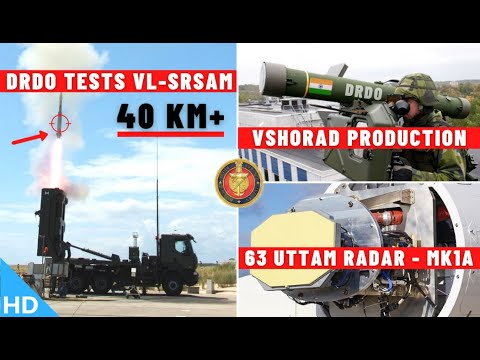 Indian Defence Updates : VLSRSAM Tested,63 Uttam Radar,DRDO VSHORAD,ATAGS Trials Sikkim,Shatru Drone