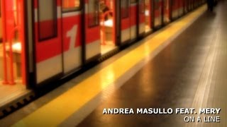 Andrea Masullo feat. Mery - On A Line (Loveforce Instrumental Mix)
