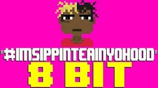#ImSippinTeaInYoHood [8 Bit Tribute to XXXTentacion] - 8 Bit Universe