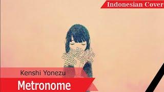 Metronome - Kenshi Yonezu (Indonesian Cover)