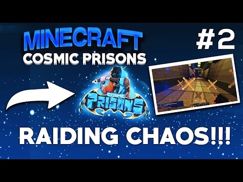 Minecraft COSMIC PRISONS: Lets Play! #2   RAIDING CHAOS/CELL TOUR!!! (CELESTIAL)