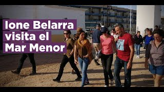 Visita de Ione Belarra al Mar Menor
