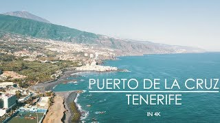TENERIFE IN 4K | PUERTO DE LA CRUZ | DRONE