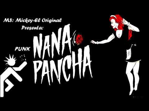 Nana Pancha - Nana Punk/Nana Pancha VERSIÓN SKATEX