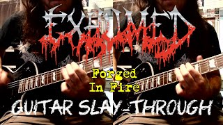 Exhumed FORGED IN FIRE Guitar Slay-Through