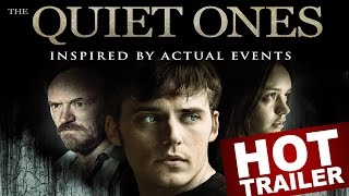 THE QUIET ONES Trailer- Look For It on Blu-ray & DVD 8/19