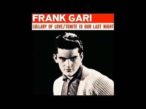 Frank Gari - Tonight Is Our Last Night - #HIGH QUALITY SOUND 1961