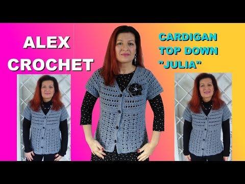 "V NECK TOP DOWN CARDIGAN ""JULIET"" easy tutorial Alex Crochet ANY SIZE"
