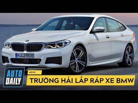 Trường Hải Sẽ Lắp Ráp Xe BMW Tại Việt Nam, Cạnh Tranh Với Mercedes |AUTODAILY.VN|