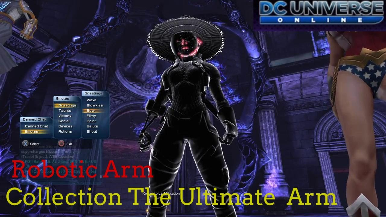 Dcuo How I Can Get Robotic Arm Collection The Ultimate Arm Youtube
