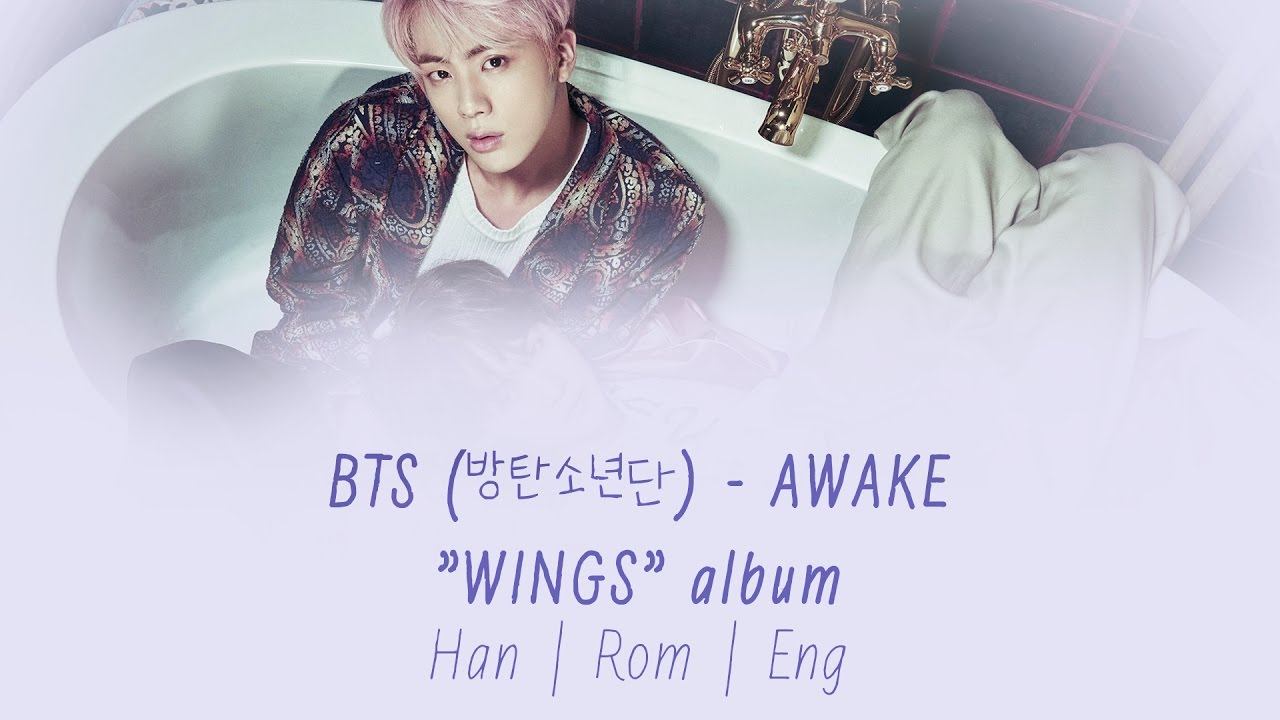BTS (방탄소년단) - Awake [Lyrics Han|Rom|Eng]