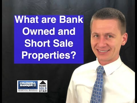 What are Bank Owned and Short Sale Properties?