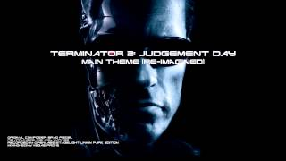 Terminator 2: Judgement Day [Main Theme] (Re-Imagined)
